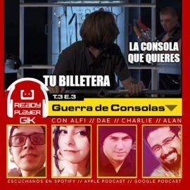 Guerra de Consolas – Ready Player GIK T3.EP3 – 53