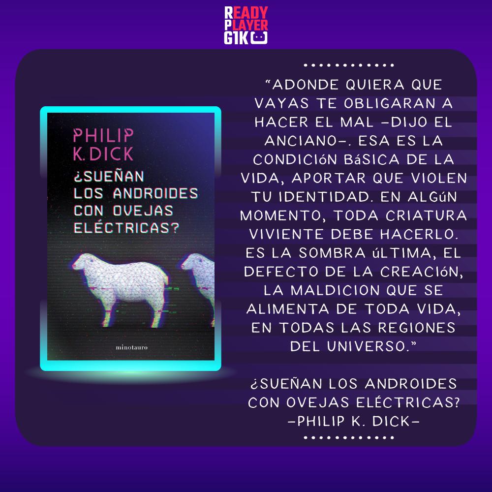 ¿Sueñan los androides con ovejas eléctricas?-Philip K. Dick