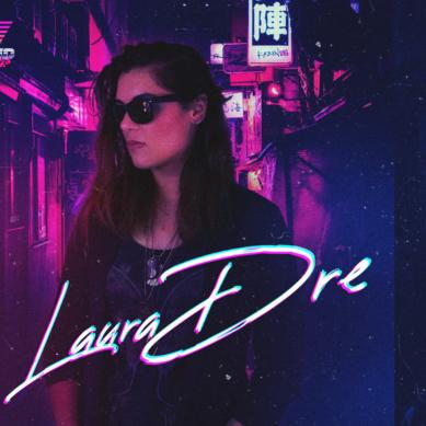 Laura Dre – Cantante, Productora y Gik
